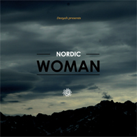 Deeyah Presents Nordic Woman (2012)